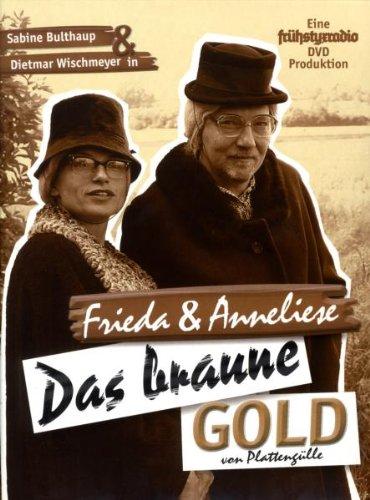 Preisvergleich Produktbild Frieda & Anneliese - Das braune Gold von Plattengülle (+ Audio-CD) [2 DVDs]
