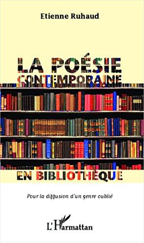 La poésie contemporaine en bibliothèque pour la diffusion d'un genre oublié
