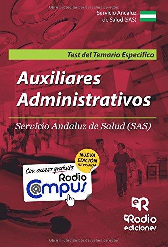 Auxiliares Administrativos del SAS. Test del temario Específico. Segunda edición (OPOSICIONES)