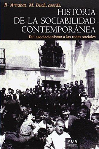 Historia de la sociabilidad contemporánea (Història) por R. Arnabat