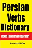 Persian Verbs Dictionary: The Most Trusted Persian Verb Dictionary