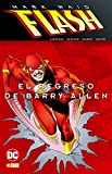 Flash de Mark Waid 2: El regreso de Barry Allen