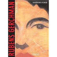 Rubens Gerchman: Com imagens, glossário e biografia (Arte de Bolso)