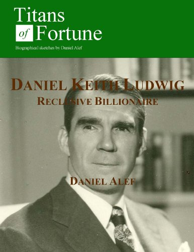 daniel-keith-ludwig-reclusive-billionaire-english-edition