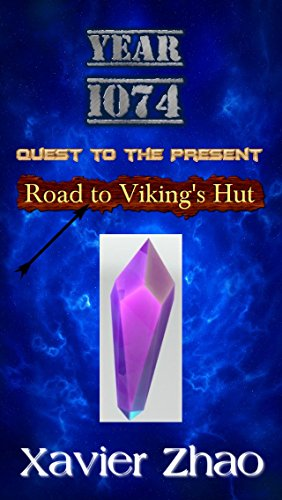Quest to the Present: Road to Viking's Hut (English Edition)