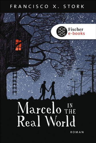 Marcelo in the Real World: Roman (German Edition)