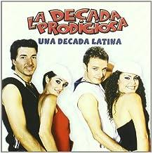 Una Decada Latina
