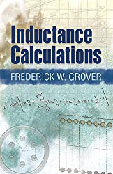 Inductance Calculations: Working Formulas and Tables (Dover Books on Engineering)