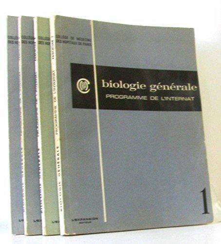 Biologie générale programme de l'internat -fascicules 1 -2 -3 et 4 (quatre fascicules consécutifs)