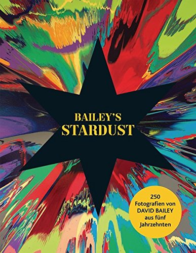 David Bailey: Bailey's Stardust Swinging Sixties Fashion