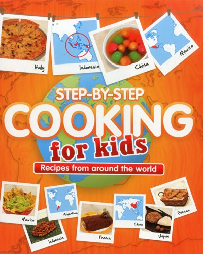 Step-by-step Cooking for Kids: Recipes from Around the World (Cookery) por Marshall Cavendish