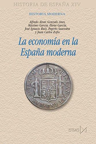 Portada del libro La econom?a en la Espa?a moderna (Fundamentos)