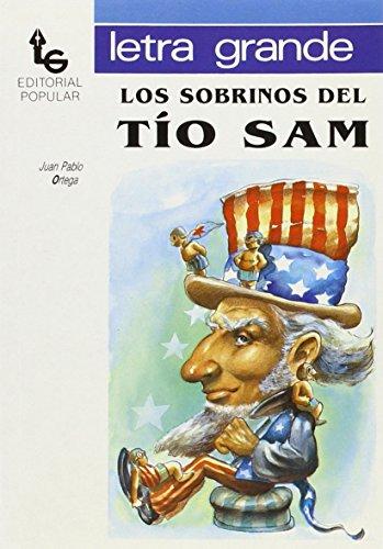Los sobrinos del tío Sam (Letra grande)