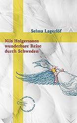 Nils Holgerssons wunderbare Reise durch Schweden (Sonderausgabe der Anderen Bibliothek, Band 5)