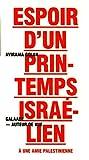 Espoir d'un printemps israélien : A une amie palestinienne