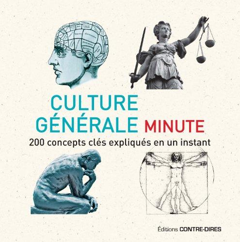 Culture générale minute : 200 concepts clés expliqués en un instant par Ian Crofton