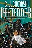 Pretender (Foreigner Universe Books)