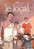 """Afficher """"Le local"""""""