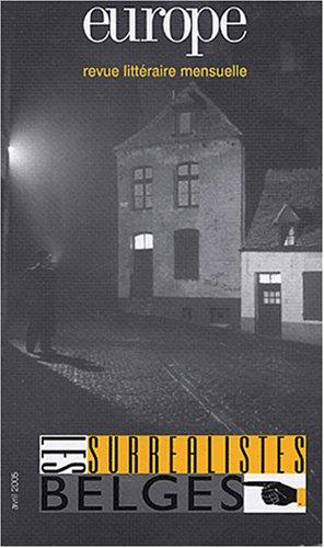 Europe, N 912, Avril 2005 : Les surralistes Belges