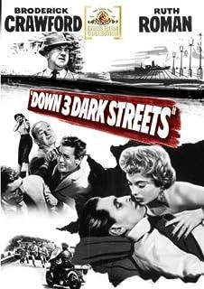 Down Three Dark Streets by Broderick Crawford
