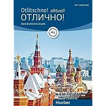 Otlitschno! aktuell A1: Der Russischkurs / Kurs- und Arbeitsbuch + 2 Audio-CDs