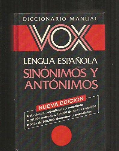 Sinonimos Y Antonimos Vox Diccionario Manual De La Lengua Española por Vox