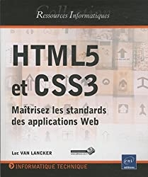 HTML5 et CSS3 - Maîtrisez les standards des applications Web