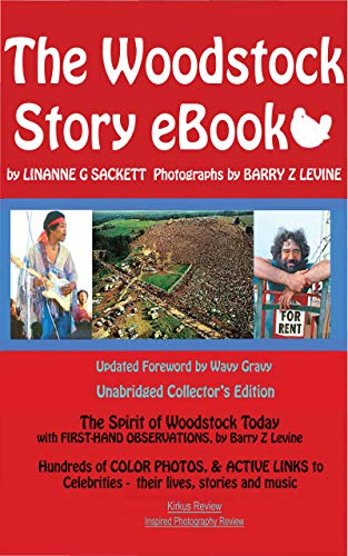 The Woodstock Story eBook: With Hundreds of Color Photos and ...