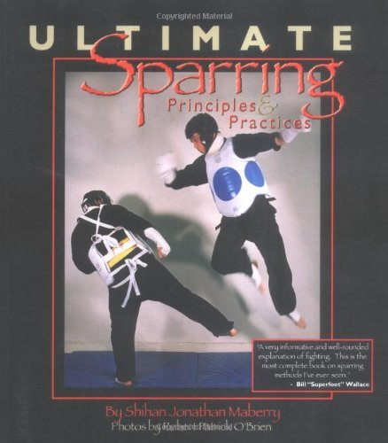 Ultimate Sparring: Priciples & Practices by Jonathan Maberry (2003-01-15)