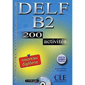 DELF B2 - 200 activites, m. Audio-CD