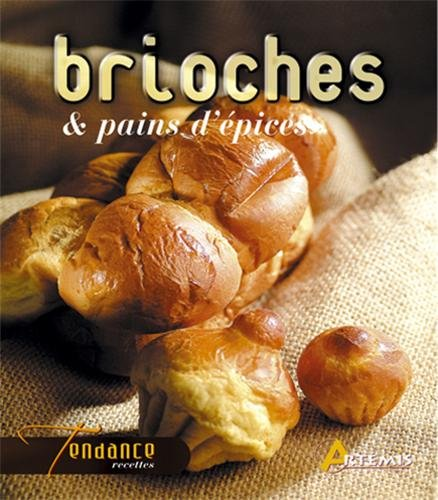 Brioches & pains d'épices
