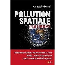 Pollution spatiale: l'état d'urgence