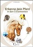 Erkenne dein Pferd in den 5 Elementen (Amazon.de)