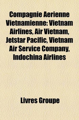compagnie-arienne-vietnamienne-vietnam-airlines-air-vietnam-jetstar-pacific-vietnam-air-service-comp