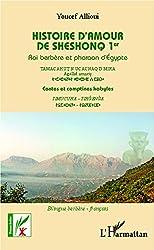 Histoire d'amour de Sheshonq 1er: Roi berbère et pharaon d'Egypte - Contes et comptines kabyles