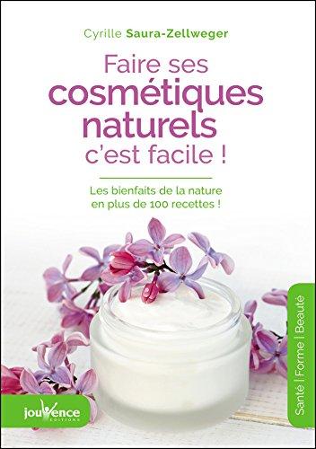 Faire ses cosmétiques naturels, c'est facile
