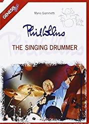 Phil Collins. The singing drummer