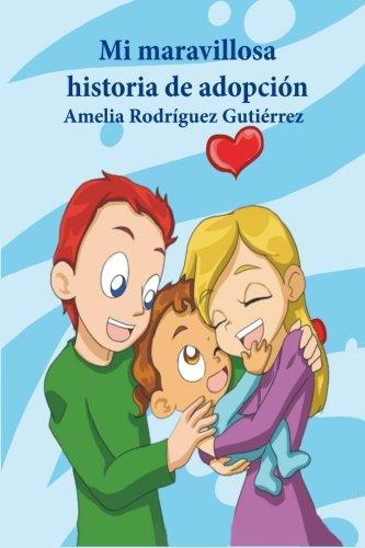 Portada del libro Mi maravillosa historia de adopción