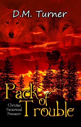 Pack of Trouble (Campbell Wildlife Preserve Book 5) (English ...