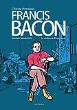 Francis Bacon. La violenza di una rosa