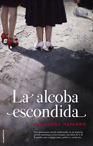 La alcoba escondida (Novela Historica (roca))