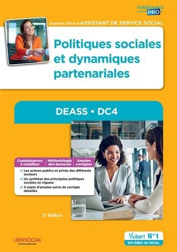 Politiques sociales et dynamiques partenariales - DEASS - DC4 - Diplôme d'État d'Assistant de service social