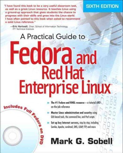 (A Practical Guide to Fedora and Red Hat Enterprise Linux [With DVD ROM]) By Sobell, Mark G. (Author) Paperback on (08 , 2011) par Mark G. Sobell