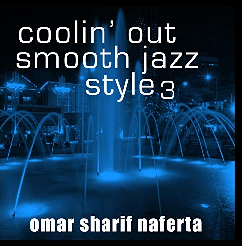 Coolin' Out Smooth Jazz Style 3