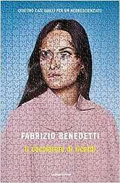 Il cacciatore di ricordi, Fabrizio Benedetti, Mondadori