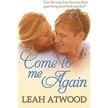 Come to Me Again: An Inspirational Romance Novel