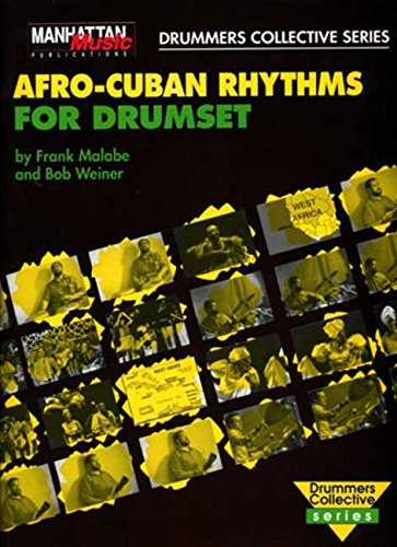 Afro-Cuban Rhythms for Drumset +CD