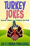 Turkey Jokes for Kids: Animal Jokes and Riddles for Kids (with Illustrations)