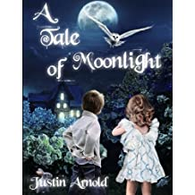 A Tale Of Moonlight