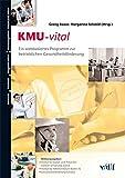 KMU-vital: Ein webbasiertes Programm zur betrieblichen Gesundheitsförderung